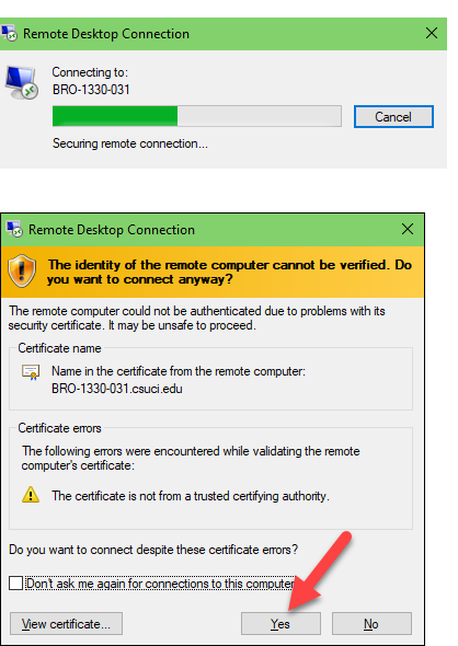 You will begin making a connection to the remote computer.  A certificate error may pop up, select Yes.